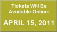 Tickets available April 15, 2011